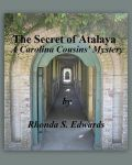The Secret of Atalaya, A Carolina Cousins' Mystery