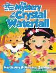 The Adventures of Penny & Tubs: The Crystal Waterfall