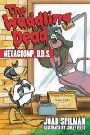 The Waddling Dead: Megachomp, D.D.S.