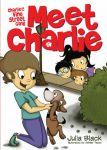 Charlie & the Vine Street Gang: Meet Charlie