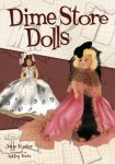 Dime Store Dolls