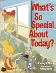What's So Special About Today?