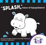 """""""Splash"""" hace el Hipopótamo!"""