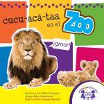 Cucu-Aca-Taa en el Zoo