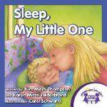 Sleep My Little One