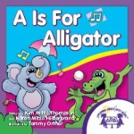 A Is For Alligator