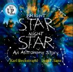 Bright Star, Night Star: An Astronomy Story