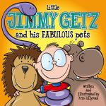 Little Jimmy Getz and His Fabulous Pets | Online Kid's Book