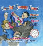 Crooked Granny Grunt Please Drink Your Milk