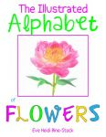 The Illustrated Alphabet of Flowers