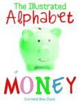 The Illustrated Alphabet of Money