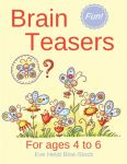 Brain Teasers: For Ages 4 to 6
