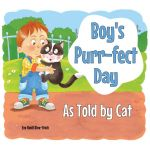 Boy's Purr-fect Day As Told by Cat