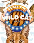 Guess the Wild Cat