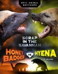 Honey Badger vs. Hyena