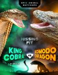 King Cobra vs. Komodo Dragon