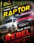 Ford F-150 Raptor vs. Ram 1500 Rebel