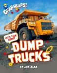 Let's Talk About Dump Trucks