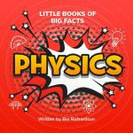 Little Books of Big Facts: Physics