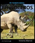My Favorite Animal: Rhinoceros
