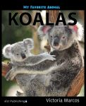My Favorite Animal: Koalas