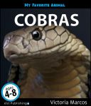 My Favorite Animal: Cobras