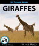 My Favorite Animal: Giraffes