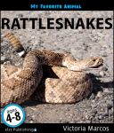 My Favorite Animal: Rattlesnakes