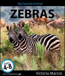 My Favorite Animal: Zebras