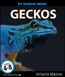 My Favorite Animal: Geckos