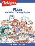 Reading Quest - Pizza and Other Yummy Stories