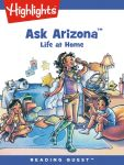 Reading Quest - Ask Arizona: Life at Home