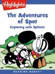 Reading Quest - The Adventures of Spot: Exploring with Splinter