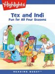 Reading Quest - Tex and Indi: Fun for All Four Seasons