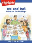 Reading Quest - Tex and Indi: Celebrate the Holidays