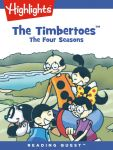 Reading Quest - The Timbertoes: The Four Seasons
