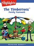 Reading Quest - The Timbertoes: Family Teamwork