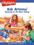 Reading Quest - Ask Arizona: Honesty is the Best Policy