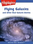 Reading Quest - Flying Galaxies and Other Real Galactic Stories