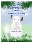 Adventures Of The Forest Chinchas- Making New Friends
