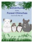 Adventures of the Forest Chinchas:Love Is In The Air
