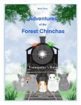 Adventures Of The Forest Chinchas: Trainspotter's Rules