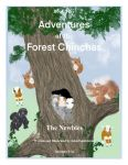 Adventures Of The Forest Chinchas: The Newbies