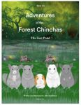 Adventures Of The Forest Chinchas: The Toot Pond