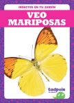 Veo mariposas (I See Butterflies)