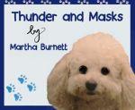 Thunder and Masks