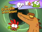 Om Nom - The Crocodile in the Sewer