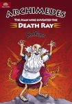 Archimedes- The Man Who Invented the Death Ray