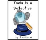 Tania Is A Detective