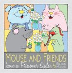 Mouse and Friends have a Passover Seder